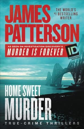 Home Sweet Murder (James Patterson's Murder Is Forever) cover