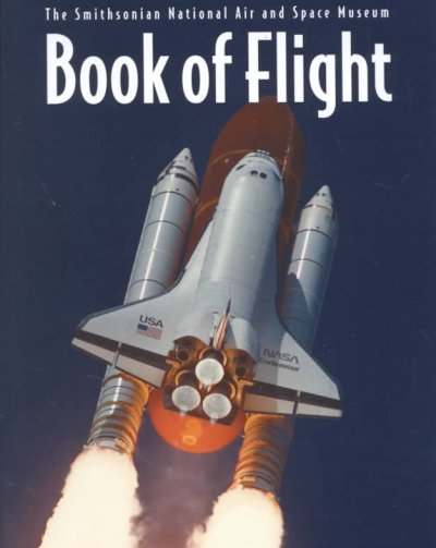 Book of Flight: The Smithsonian National Air and Space Museum cover