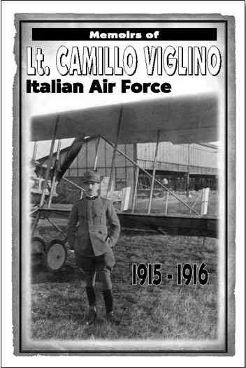 Memoirs of Lt. Camillo Viglino: Italian Air Force 1915-1916 cover
