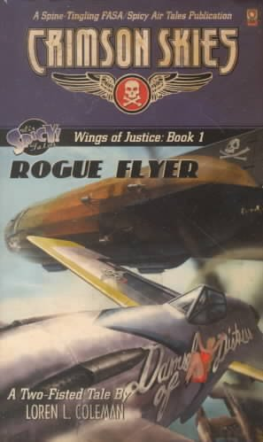 Crimson Skies: Wings of Justice: Rogue Flyer (FAS8901) cover