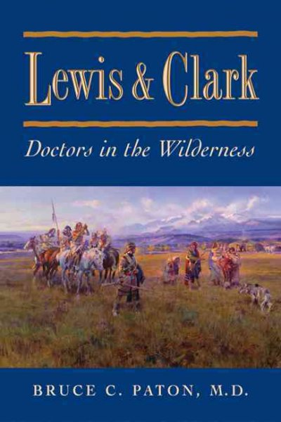 Lewis and Clark: Doctors in the Wilderness cover