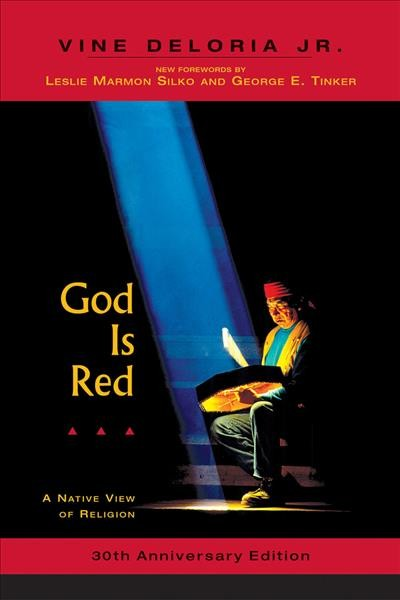 God is Red: A Native View of Religion, 30th Anniversary Edition cover