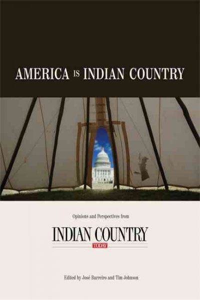 America Is Indian Country: The Best of Indian Country Today cover