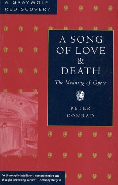 A Song of Love and Death: The Meaning of Opera (Graywolf Rediscovery Series) cover