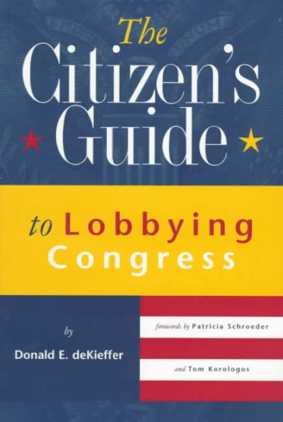 The Citizen's Guide to Lobbying Congress cover