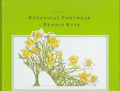 The Botanical Footwear of Dennis Kyte cover