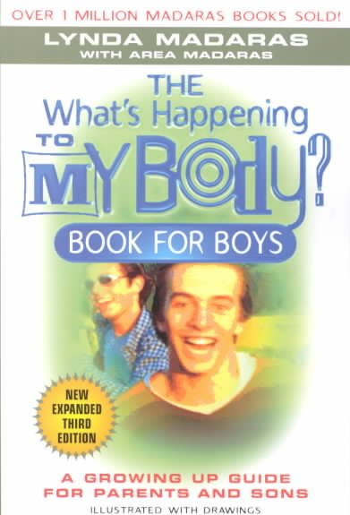 What's Happening to My Body? Book for Boys: A Growing-Up Guide for Parents and Sons cover