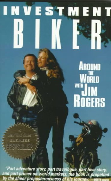 Investment Biker: Around the World With Jim Rogers cover