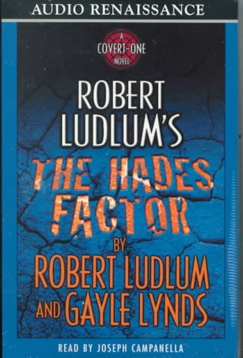 Robert Ludlum's The Hades Factor: A Covert-One Novel cover