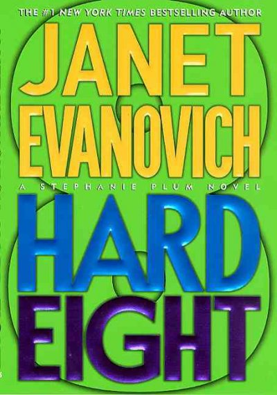 Hard Eight (Stephanie Plum, No. 8) cover