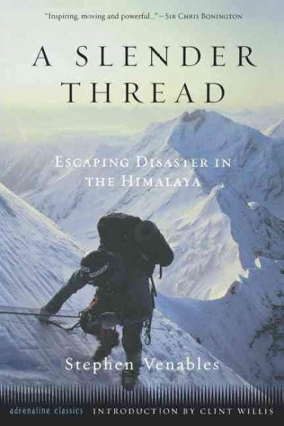 A Slender Thread: Escaping Disaster in the Himalaya (Adrenaline) cover