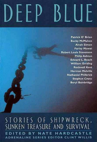Deep Blue: Stories of Shipwreck, Sunken Treasure, and Survival (Adrenaline) cover