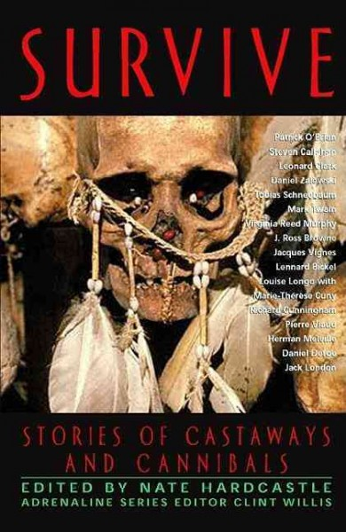 Survive: Stories of Castaways and Cannibals (Adrenaline) cover