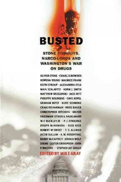 Busted: Stone Cowboys, Narco-Lords, and Washington's War on Drugs cover