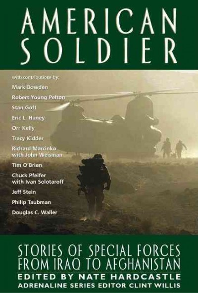 American Soldier: Stories of Special Forces from Iraq to Afghanistan (Adrenaline) cover