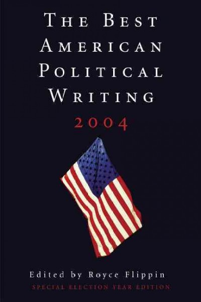 The Best American Political Writing 2004: Special Election Year Edition cover