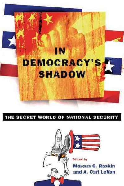 In Democracy's Shadow: The Secret World of National Security cover