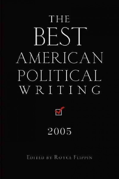 The Best American Political Writing 2005 cover