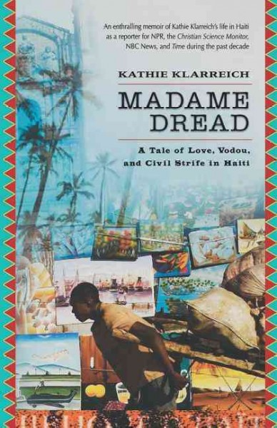 Madame Dread: A Tale of Love, Vodou, and Civil Strife in Haiti cover
