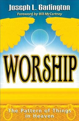 Worship: The Pattern of Things in Heaven cover