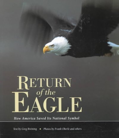 Return of the Eagle: How America Saved Its National Symbol (Nature Conservancy) cover