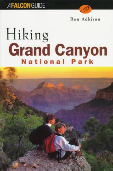 Hiking Grand Canyon National Park (Regional Hiking Series) cover