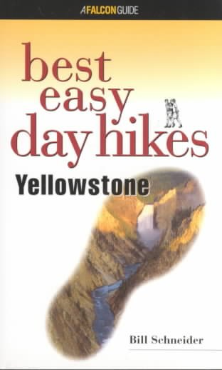 Best Easy Day Hikes Yellowstone (Best Easy Day Hikes Series) cover