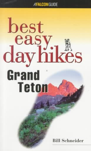 Best Easy Day Hikes Grand Teton (Best Easy Day Hikes Series) cover