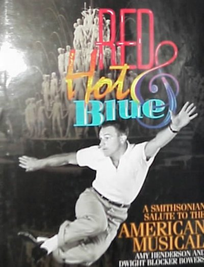 Red Hot & Blue: A Smithsonian Salute to the American Musical cover