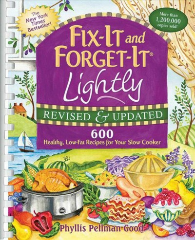 Fix-It and Forget-It Lightly Revised & Updated: 600 Healthy, Low-Fat Recipes For Your Slow Cooker cover