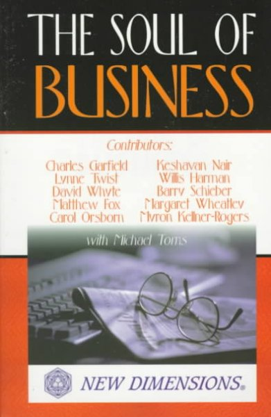 The Soul of Business (New Dimensions Books)