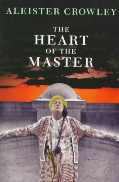 The Heart of the Master & Other Papers cover