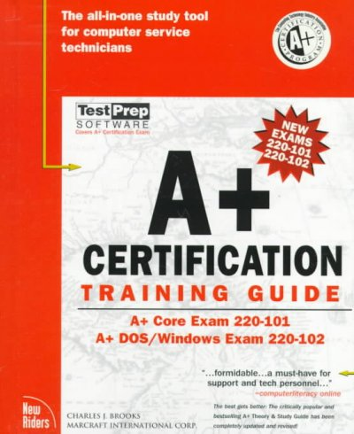 A+ Certification Training Guide (The Training Guide Series) cover