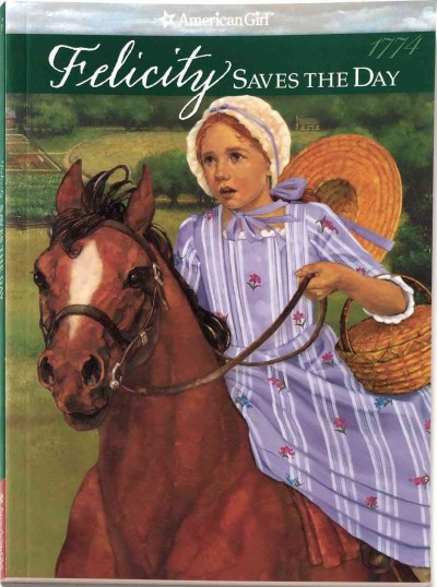 Felicity Saves The Day (American Girl Collection) cover