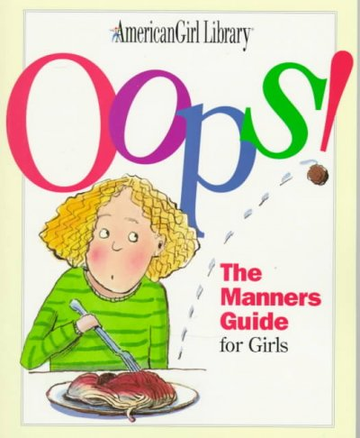 Oops!: The Manners Guide for Girls (American Girl Library) cover