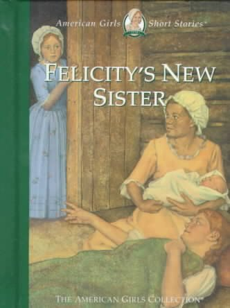 Felicity's New Sister (American Girl Collection) cover