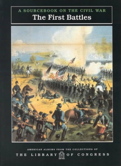 First Battles, The  (Pb) (American Albums from the Collections of the Library of Congress) cover