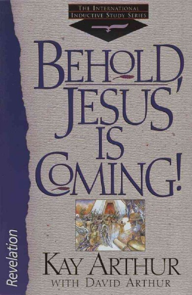 Behold, Jesus is Coming (International Inductive Study) cover