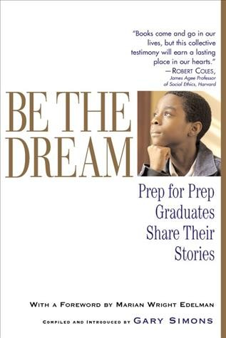 Be the Dream: Prep for Prep Graduates Share Their Stories cover
