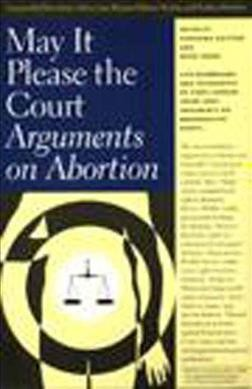 May It Please the Court: Arguments on Abortion/Book and 2 Cassettes cover