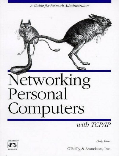 Networking Personal Computers with TCP/IP: Building TCP/IP Networks (Nutshell Handbooks) cover
