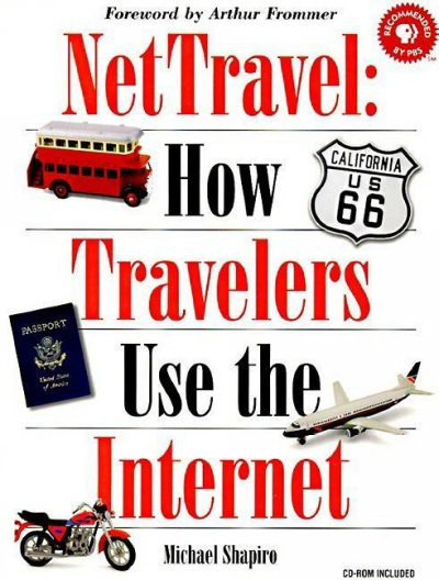 NetTravel: How Travelers Use the Internet (Songline Guides) cover