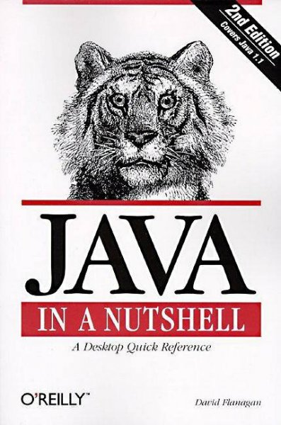 Java in a Nutshell: A Desktop Quick Reference for Java Programmers (In a Nutshell (O'Reilly)) cover