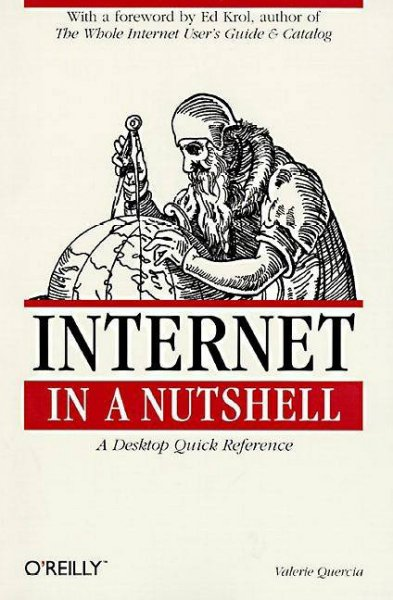 Internet in a Nutshell (In a Nutshell (O'Reilly)) cover