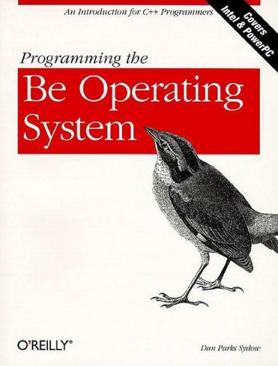 Programming the Be Operating System: Writing Programs for the Be Operating System cover