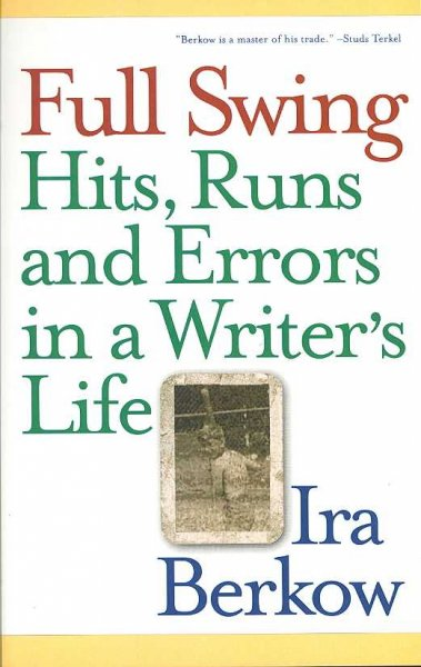 Full Swing: Hits, Runs and Errors in a Writer's Life cover