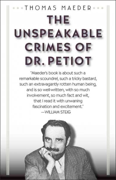The Unspeakable Crimes of Dr. Petiot cover
