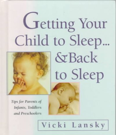 Getting Your Child to Sleep...& Back to Sleep cover