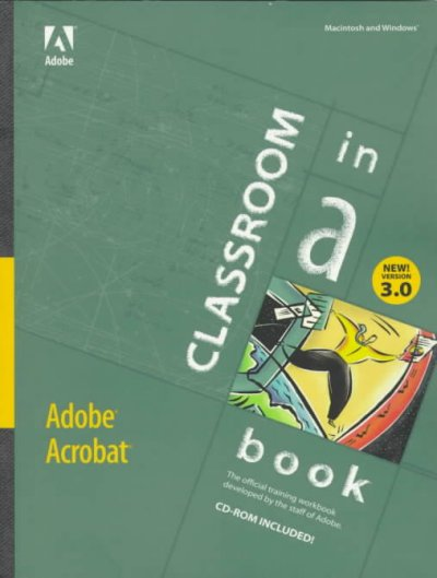 Adobe Acrobat Version 3.0: Classroom in a Book cover