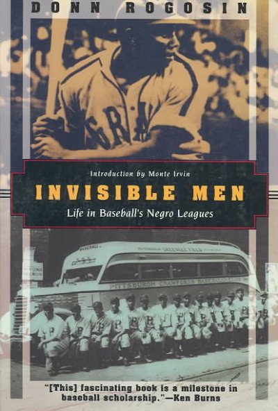 Invisible Men: Life in Baseball's Negro Leagues (Kodansha Globe) cover